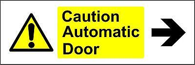 Warning signs Caution automatic door arrow right Safety sign