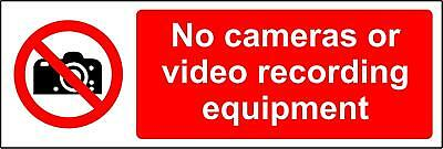 Prohibition signs No cameras or video recording equipment Safety sign