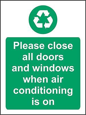 Please close all doors and windows when air conditioning is on Safety sign