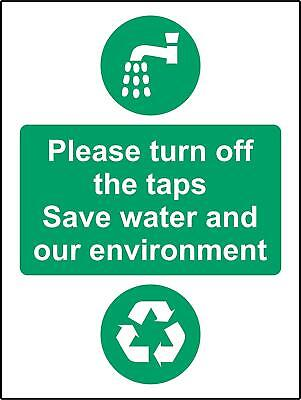 Please turn off the taps Save water and our environment Safety sign