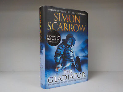 Simon Scarrow Signed Book The Gladiator 1st1st Id717