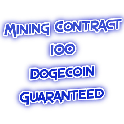Dogecoin Mining Contract - minimum 100 DOGE