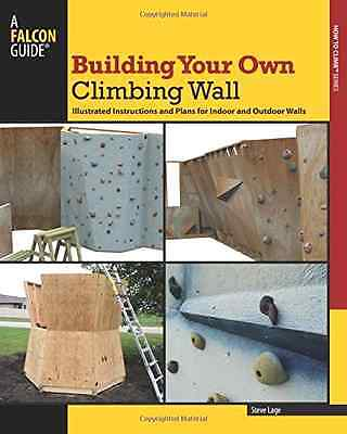 How to Build Your Own Rock Climbing Wall Blueprint Plans Step by Step Guide Book