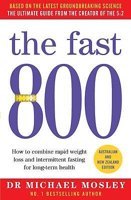 The Fast 800: Australian and New Zealand edition | Free Delivery Diet Book