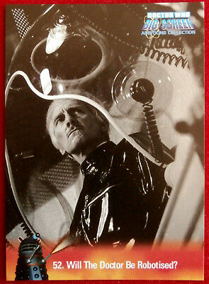 DR WHO - Big Screen Additions - Card #52 - WILL THE DOCTOR BE ROBOTISED?