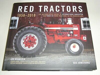 Red Tractors 1958-2018: The Authoritative Guide to International Harvester