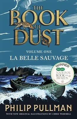 La Belle Sauvage: The Book of Dust Volume One by Philip Pullman (Paperback Book)