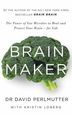 Brain Maker by David Perlmutter (READ DESCRIPTION)