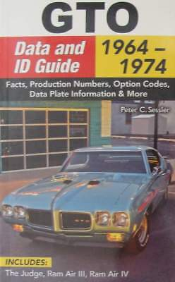 BOEK/LIVRE : GTO Data and ID Guide 1964-1974 (muscle cars,oldtimer