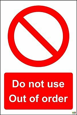 Do Not Use Out Of Order Safety Sign