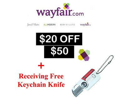 Wayfair $20 off $50 Coupon for NEW customers only! * Plus Keychain Knife *