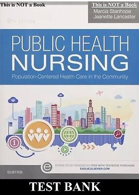 TEST BANK Public Health Nursing: Population-Centered Health Care In 9th Edition