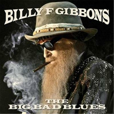 Billy F. Gibbons The Big Bad Blues CD NEW