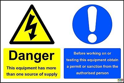 Danger Equipment Has More Than One Supply Source Safety Sign