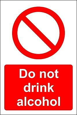 Do not drink alcohol Safety sign