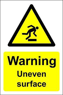 Warning uneven surface