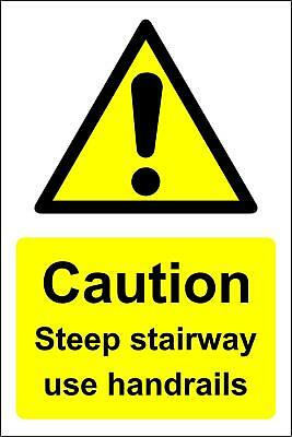 Caution steep stairway use handrails Safety sign