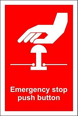 Emergency Stop Push button Safety Sign
