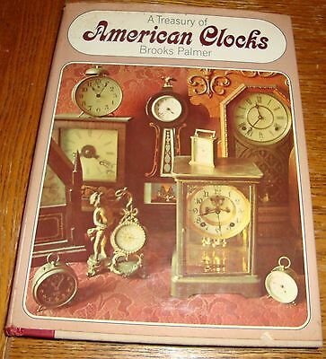 A Treasury Of American Clocks by Brooks Palmer 1977