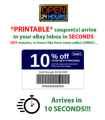Lowes 10% Off PRINTABLE ~ 1Coupon ~ 10 Seconds Delivery ~ Use In Store or Online