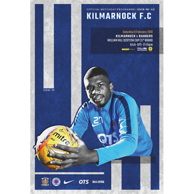 KILMARNOCK  v  RANGERS  9/2/2019 OFFICIAL PROGRAMME ( SCOTTISH CUP )
