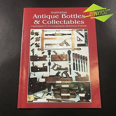 AUSTRALIAN ANTIQUE BOTTLES & COLLECTABLES MAGAZINE Vol.3 No.9 1998 VINTAGE TOOLS