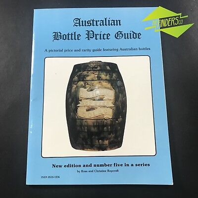 AUSTRALIAN BOTTLE PRICE GUIDE NO.5 By ROYCROFT ANTIQUE GLASS CODD GINGER BEER