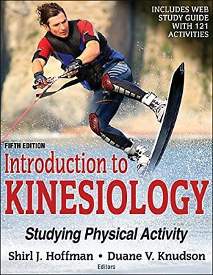 Introduction to Kinesiology 5th Edition : Studying Physical Activity PDF Book