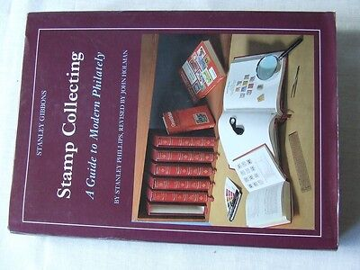 STANLEY GIBBONS-STAMP COLLECTING-A GUIDE TO PHILATELY by S PHILLIPS 1983 EDITION