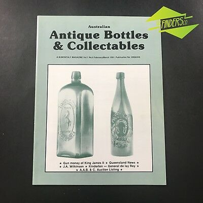 AUSTRALIAN ANTIQUE BOTTLES & COLLECTABLES MAGAZINE Vol.1 No.4 1991 GINGER BEER
