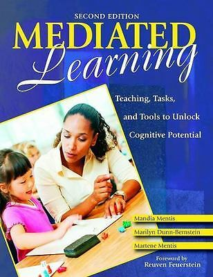 Mediated Learning: Teaching, Tasks, and Tools to Unlock Cognitive Potential: ...