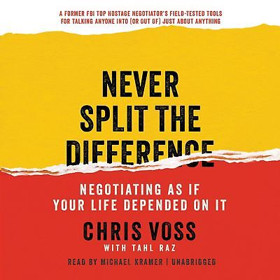 Never Split the Difference: Negotiating As If Your Life Depended on It Audiobook