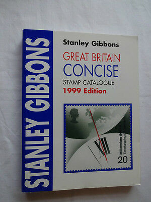 Stanley Gibbons Great Britain Concise Stamp Catalogue 1999 Excellent Condition