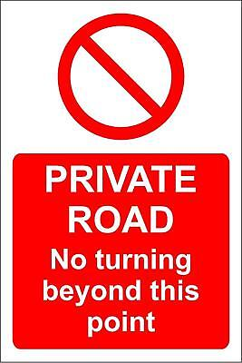 Private road no turning beyond this point safety sign
