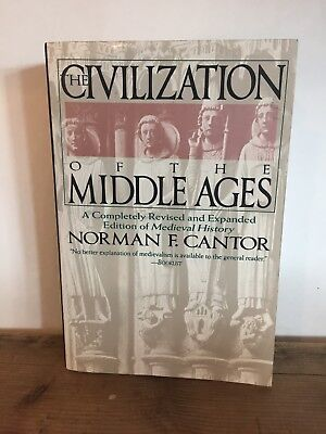 Civilization of the Middle Ages by Norman F. Cantor and Nor Cantor (1994)*