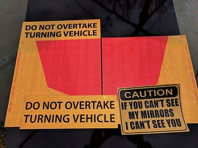 Do Not Overtake Turning Vehicle TRUCK REFLECTIVE(2) STICKERS 300x300mm COMPLIANT