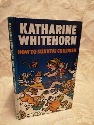 Vintage Book Of How To Survive Children, By Katharine Whitehorn - 1975
