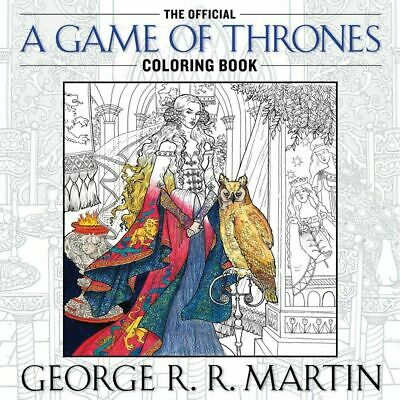 Official Game Of Thrones Adult Coloring Book HBO George RR Martin NEW