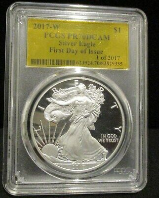2017-W American Silver Eagle-PCGS PR70 DCAM-First Day of Issue - Gold Foil Label