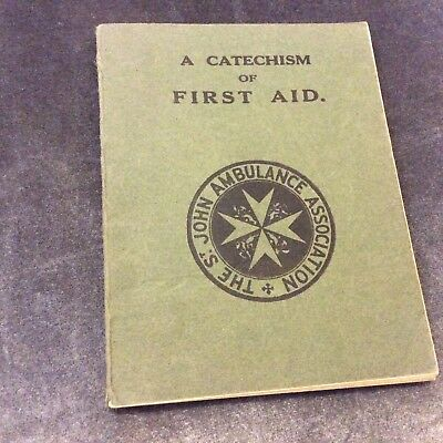 Catechism of First Aid - St Johns Ambulance - 1939