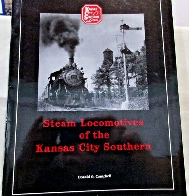 Steam Locomotives of the Kansas City Southern Signed Donald Campbell PB 2003