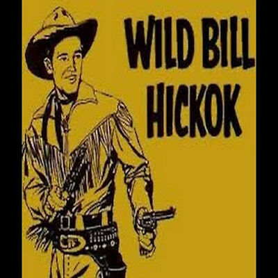WILD BILL HICKOK - 265 Shows Old Time Radio In MP3 Format OTR On DVD