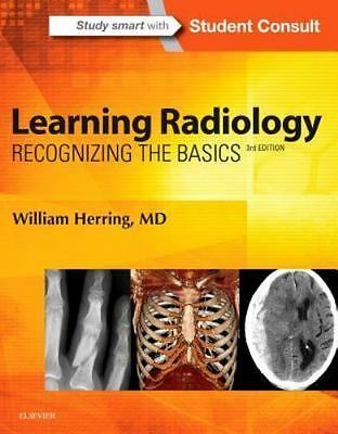 Learning Radiology: Recognizing the Basics, 3e, Herring MD  FACR, William, Good