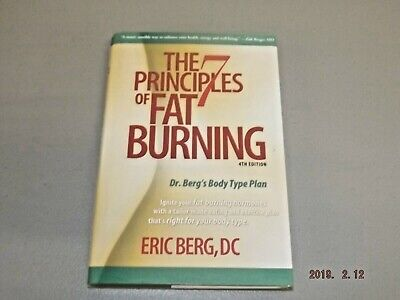 The 7 Principles of Fat Burning Hardcover Book by Eric Berg 4th Edition