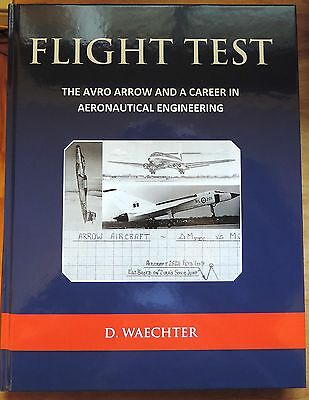 Flight Test Avro Arrow & a Career in Aeronautical Engineering HC 1st signed new