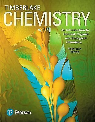Chemistry: An Introduction to General, Organic, and Biological Chemistry [13th E