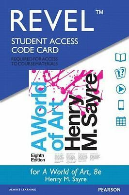 Revel for A World of Art -- Access Card (8th Edition) by Sayre, Henry M.