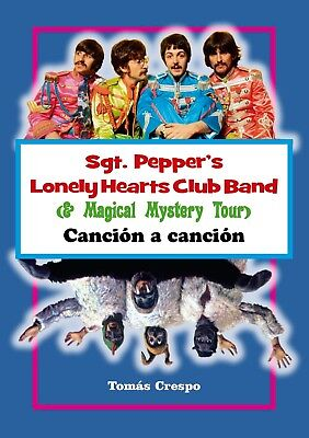 Sgt. Pepper's Lonely Hearts Club Band (&Magical Mystery Tour). Canción a canción