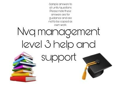 NVQ MANAGEMENT LEVEL 3 and HEALTH AND SOCIAL CARE LEVEL 3. Answers to units