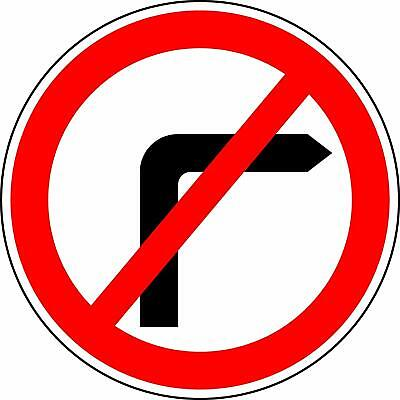 Road traffic No Right turn Reflective RA2 Road legal Safety sign